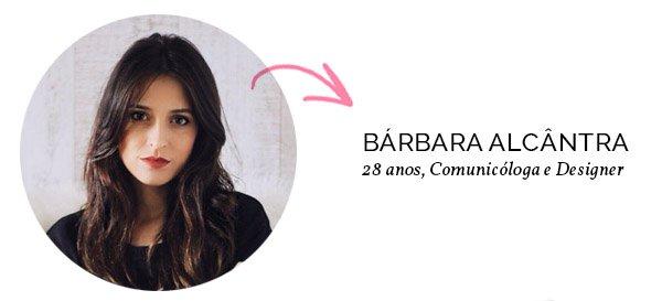 Bárbara Alcântra Tudo Orna Blog