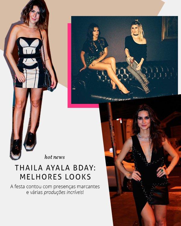 Aniversário Thaila Ayala 2016 Looks convidadas