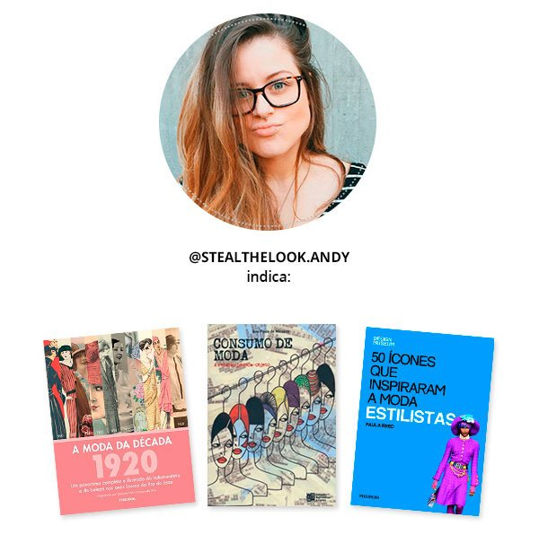 9fd0a2169 Nossos livros de Moda preferidos » STEAL THE LOOK