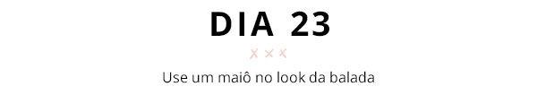 31 dias, 31 truques de styling pra testar
