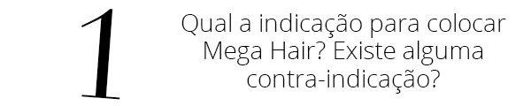 Tudo O Que Você Sempre Quis Saber Sobre Mega Hair