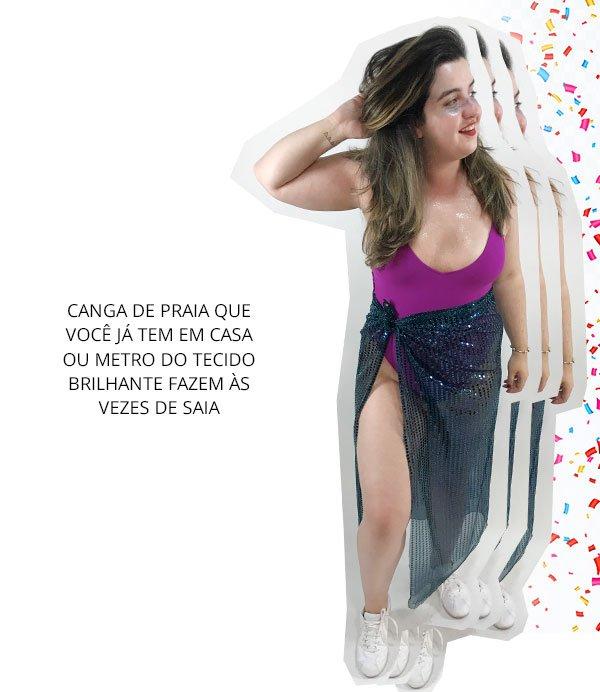 1 Body, 5 Looks de Última Hora pro Carnaval