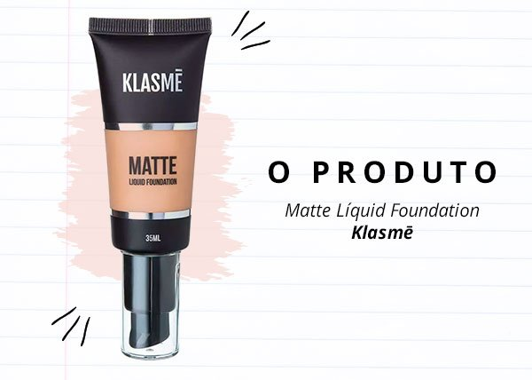 klasme - base - make up - verão - steal the look