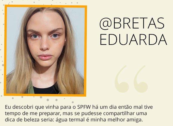 breta - spfw - modelo - segredo - beleza