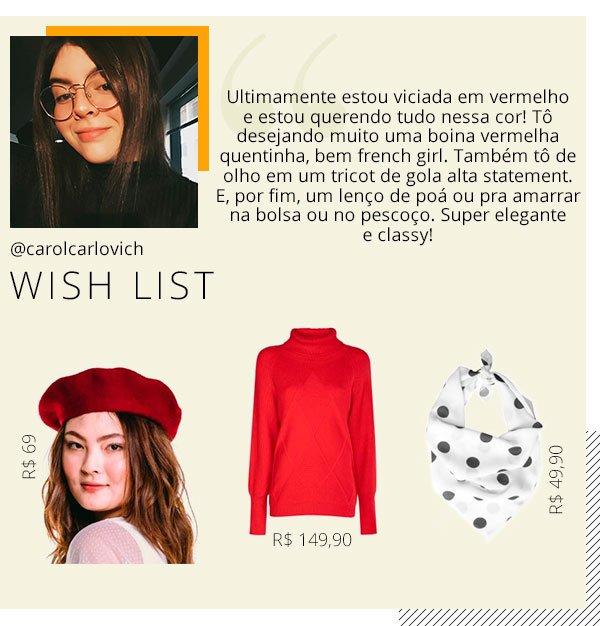 carol carlovich - produtos - wishlist - preco - 160 reais
