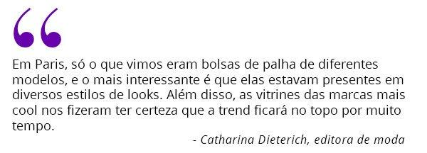 Catharina Dieterich - frase - bolsa - palha - looks