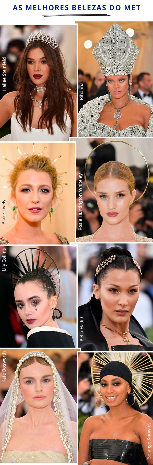 met gala - 2018 - beleza - celebs - make up
