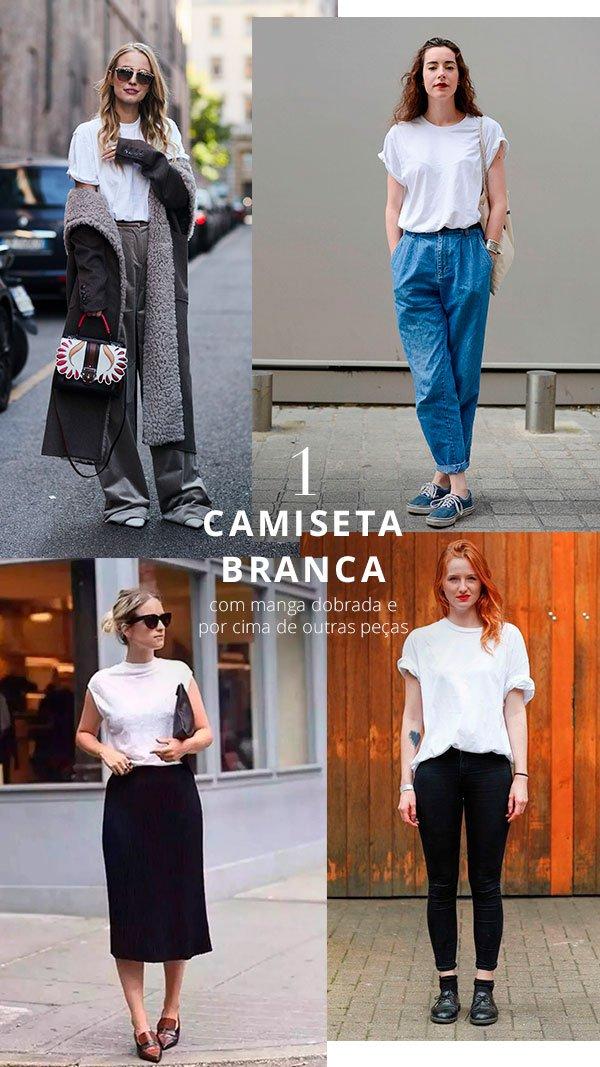 camiseta branca - look - como usar - trend - manga