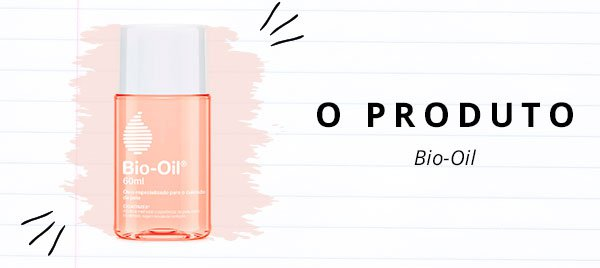 produto - bio - oil - pele - make