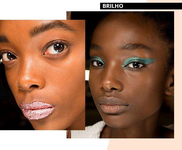 brilho - make - trend - beleza - moda