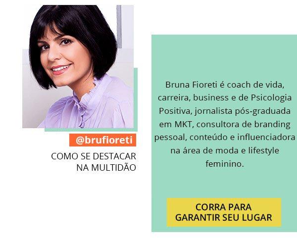 bruna - fioreti - push - entrevista - moda
