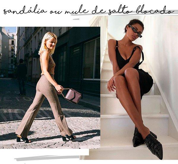 sandalia - mule - bloco - looks - verao