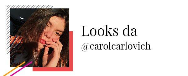Carol Carlovich - looks - looks - inverno - looks