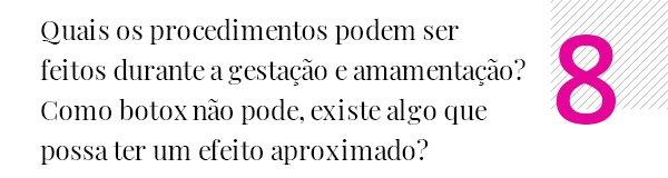Dra. Giovana Moraes - cuidados com a pele - rotina de beleza - gestante - grávidas