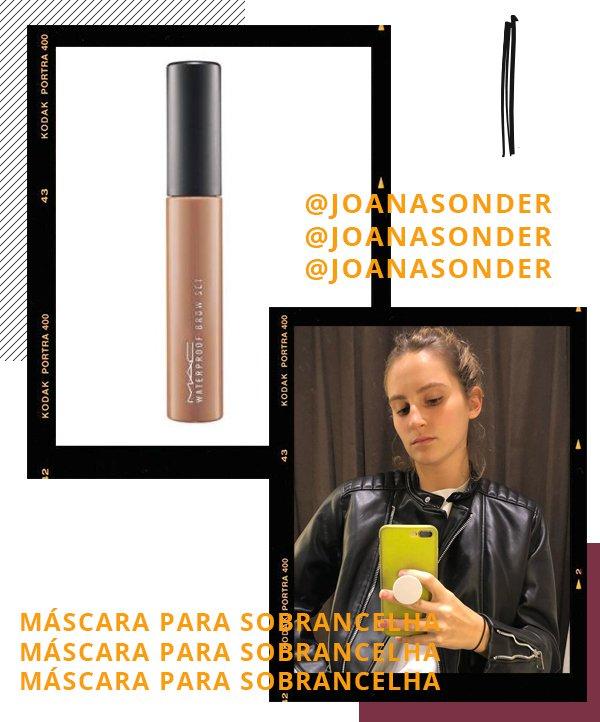 Joana Sonder - máscara de sobrancelha - maquiagem - inverno - recomendações