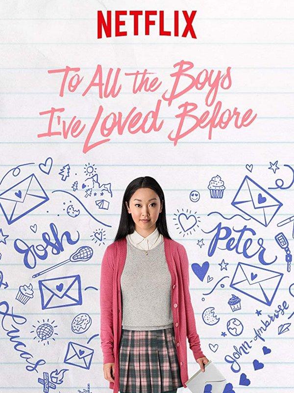 para todos os garotos que já amei - filme - netflix - dia dos namorados - recomendações