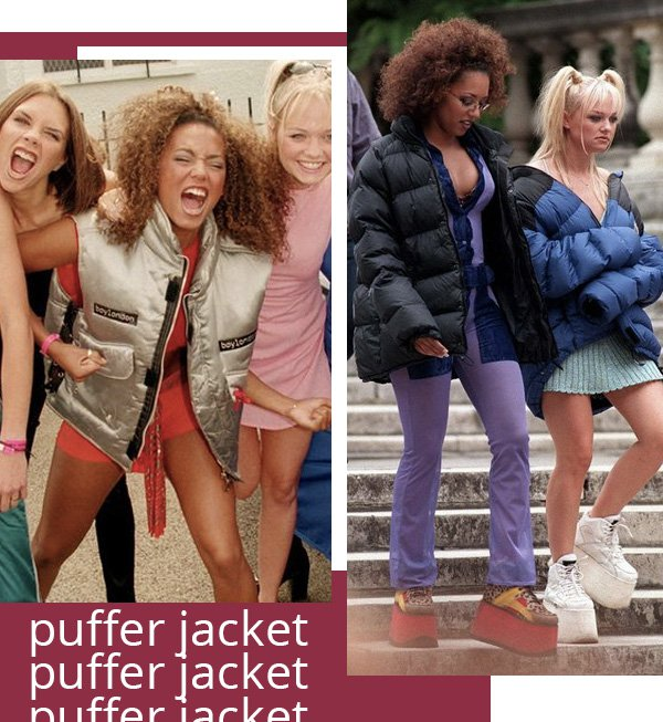 spice girls -      - puffer jacket -     -