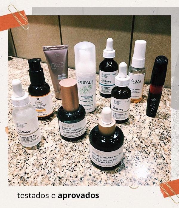 testados - aprovados - julho - produtos - beleza