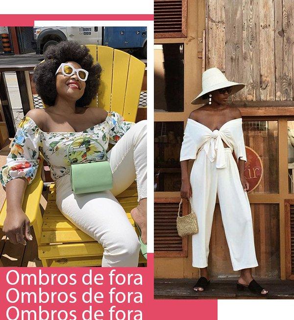 It girls - Ombro a ombro  - Ombro a ombro - Verão - Street Style
