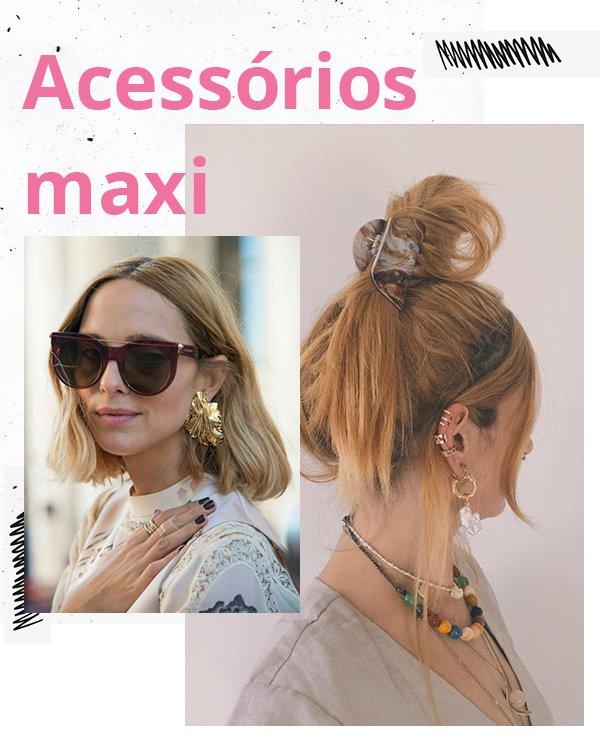 It girls - Acessórios maxi - Maximalismo - Inverno - Street Style