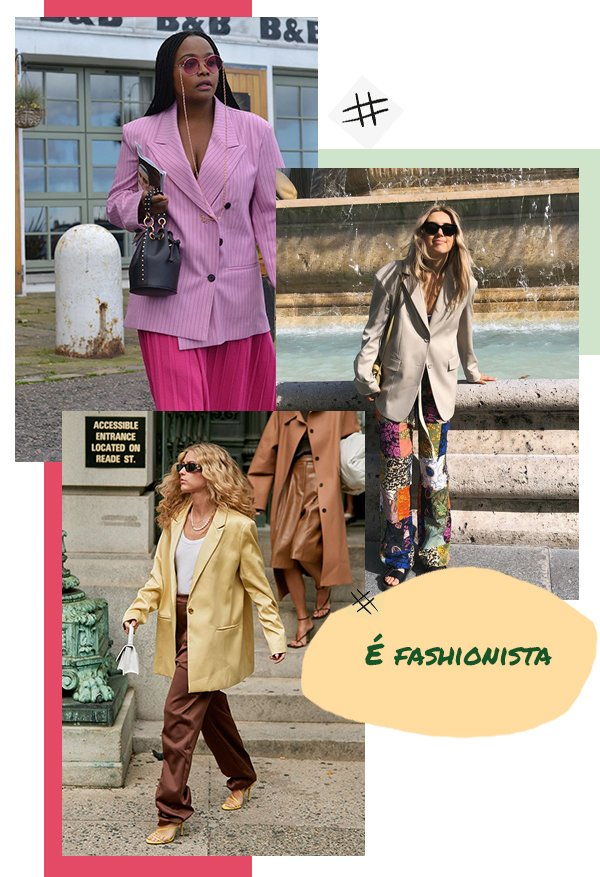 It girls - Alfaiataria - Fashionista - Primavera - Street Style