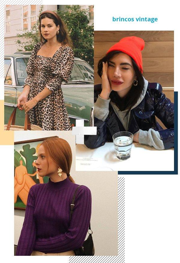 Sarah Butler, Julia Levenstein, Cecília Gromann - brincos vintage - brincos vintage - verão - street style