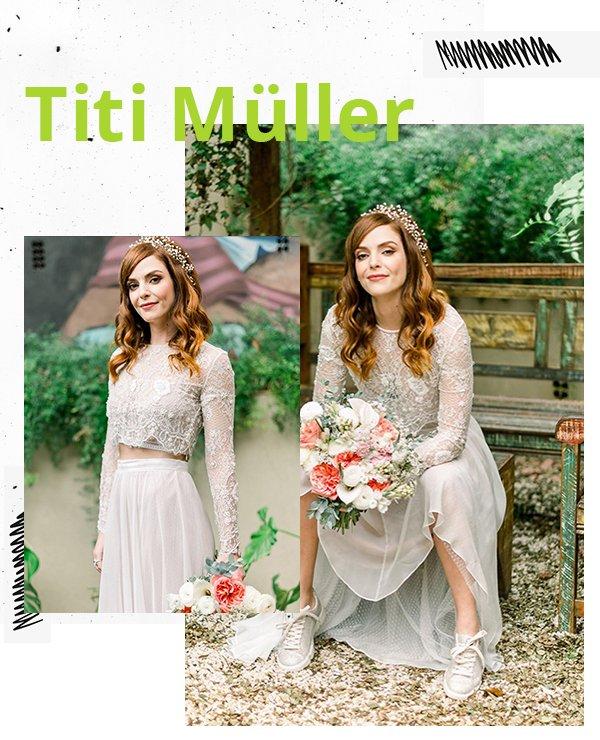 Titi Muller - Vestido de noiva - Noivas não convencionais - Primavera - Street Style