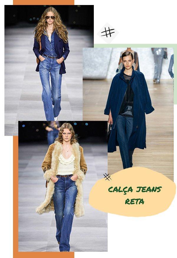 Modelos - Jeans - Calça reta - Primavera - Runaway