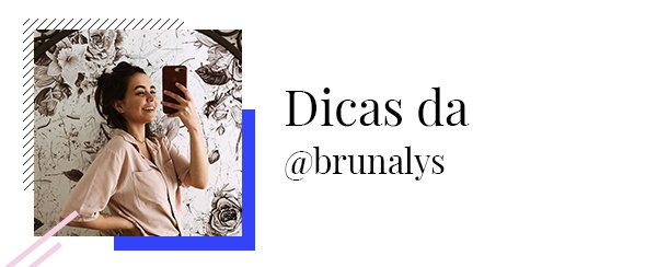 Bruna Lys  - Dicas  - Black Friday  - Primavera - Street Style