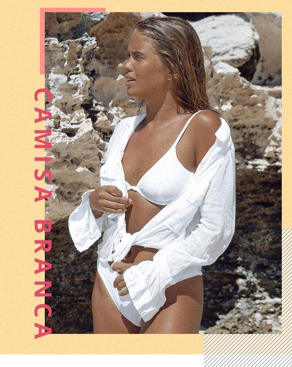 It girl - Camisa branca - Praia - Primavera - Street Style