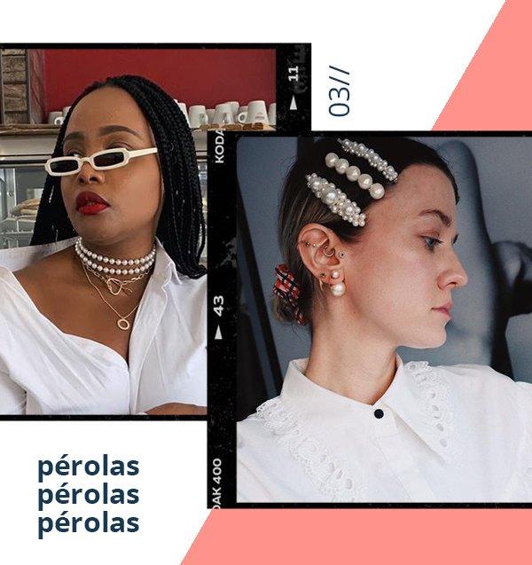 It girls - Pérolas - Pérolas - Verão - Street Style