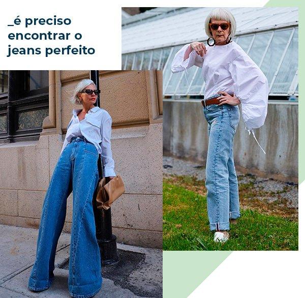 jeans - perfeito - looks - licoes - modaa