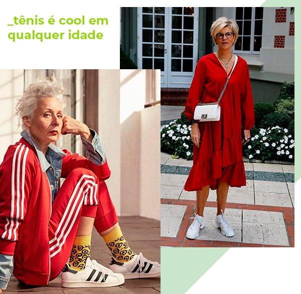 tenis - looks - idade - moda - licoes