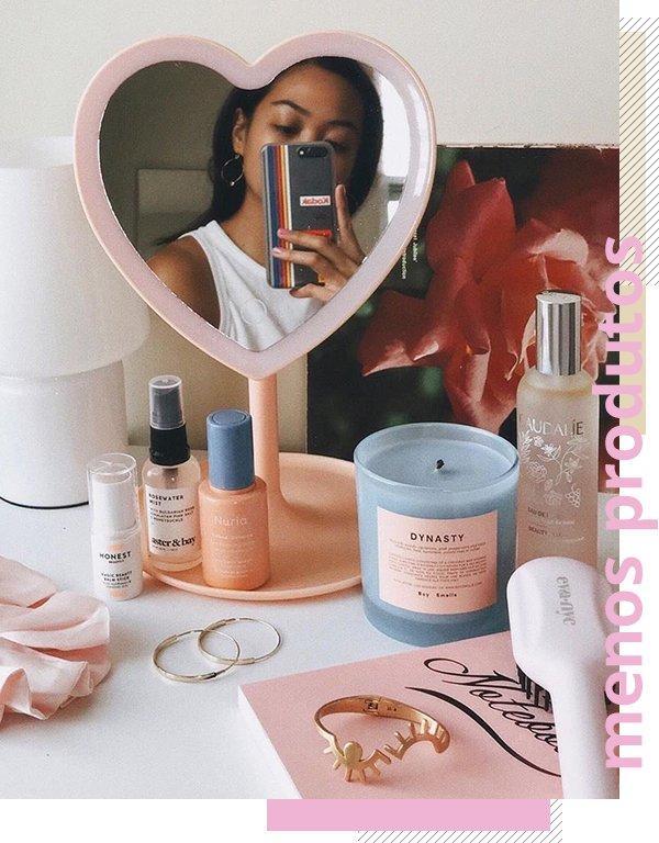 It girls - Skincare - Menos produtos, mais qualidade - Verão - Street Style