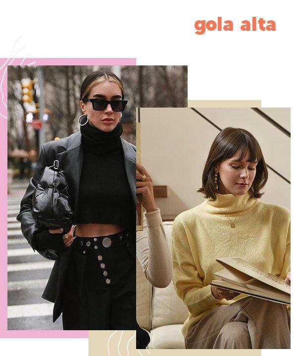 It girls - gola alta - gola alta - Outono - Street Style