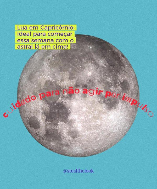 capricornio - lua em capricornio - astrologia - fases da lua - se os astros falassem - https://stealthelook.com.br