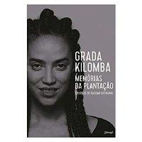 Memórias da plantação: Episódios de racismo cotidiano (Português) Capa comum – 18 Junho 2019