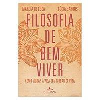 Filosofia de bem viver (Português) Capa comum – 1 junho 2015
