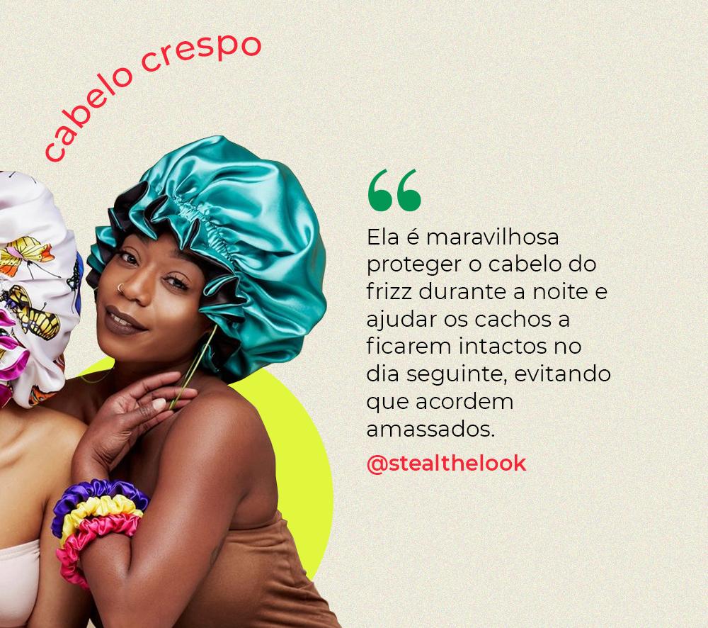 touca de cetim - como usar cabelo cetim - cabelo crespo - como cuidar do cabelo crespo - São Paulo - https://stealthelook.com.br