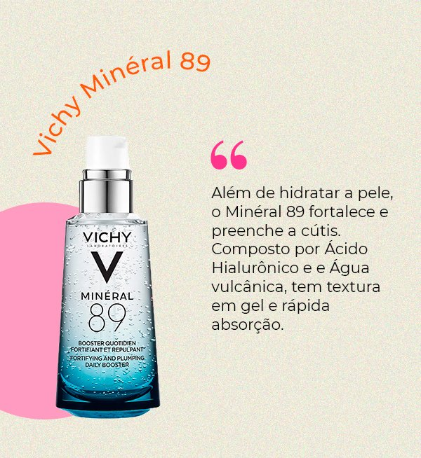 It girls - Vichy Mineral 89 - Hidratantes faciais - Primavera - Em casa - https://stealthelook.com.br