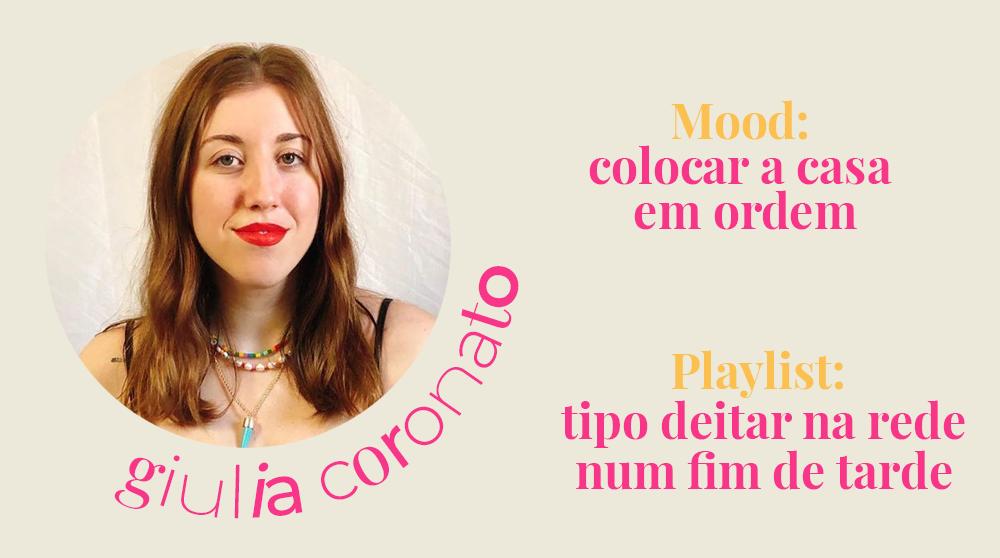 Giulia Coronato - playlists no spotify -      -     -     - https://stealthelook.com.br