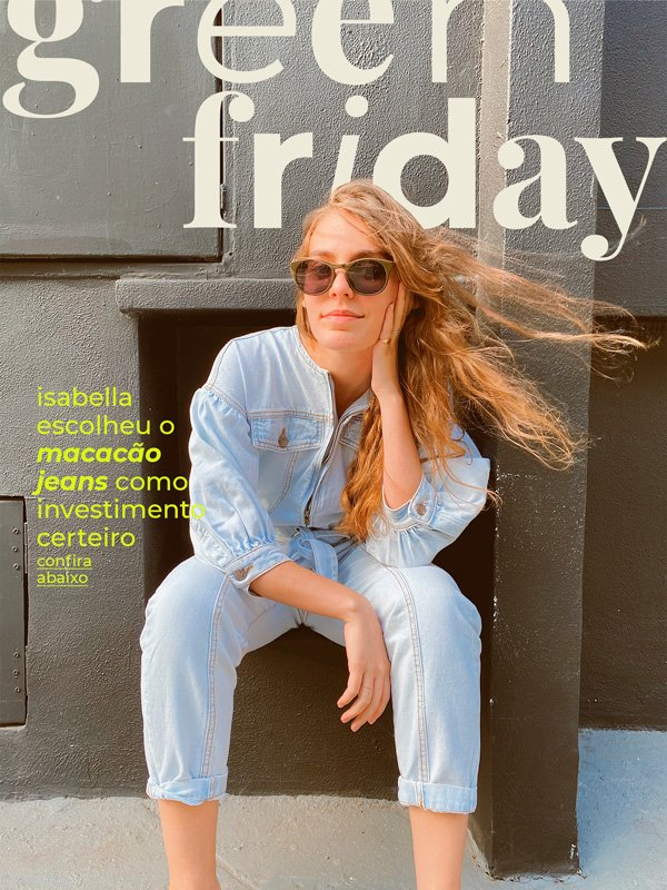 Isabella Aredes - green friday - looks da farm - verão - street style - https://stealthelook.com.br
