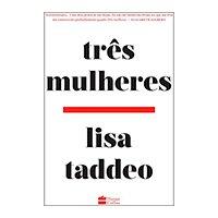 Três Mulheres (Português) Capa comum – 14 outubro 2019