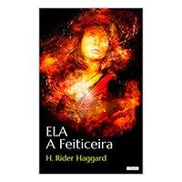 ELA, A Feiticeira - H.R. Haggard eBook Kindle