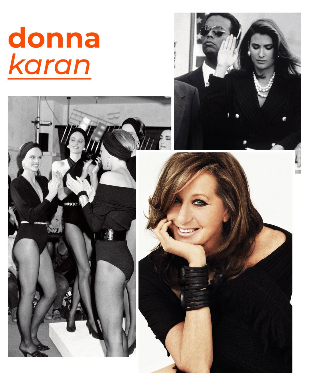 Donna Karan  - mulheres que revolucionaram a moda - dia internacional da mulher - outono - street style - https://stealthelook.com.br