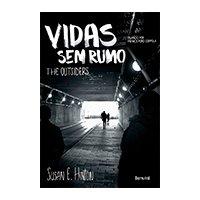 Vidas Sem Rumo - The Outsiders