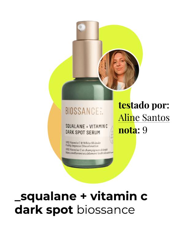 Biossance  - squalano + vitamina C  - séruns faciais  - sérum  - os melhores séruns faciais  - https://stealthelook.com.br