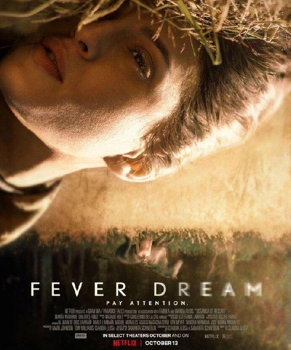 Fever Dream - 2021 - filme - estreia - netflix - https://stealthelook.com.br